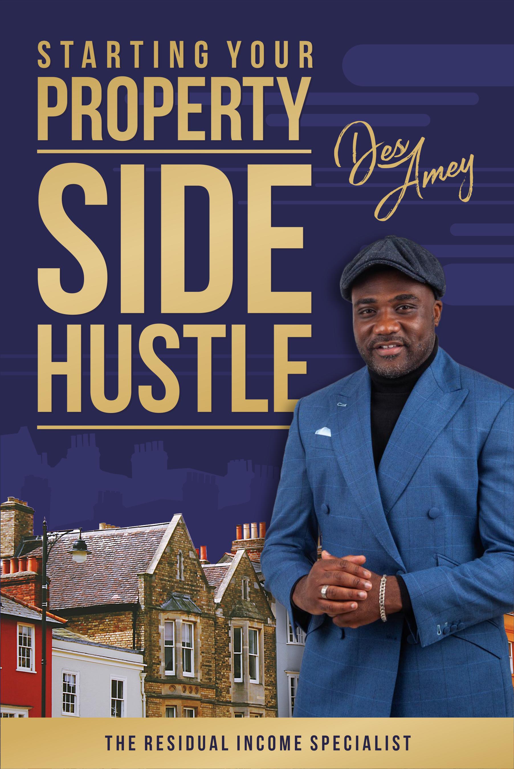 Des Amey - Property Side Hustle